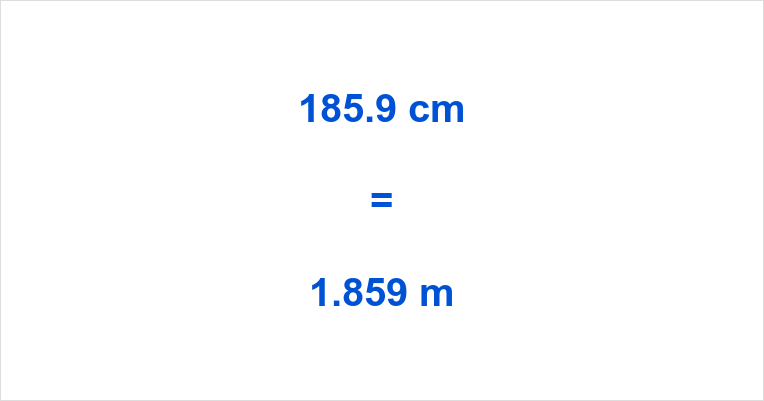 185.9 cm to m