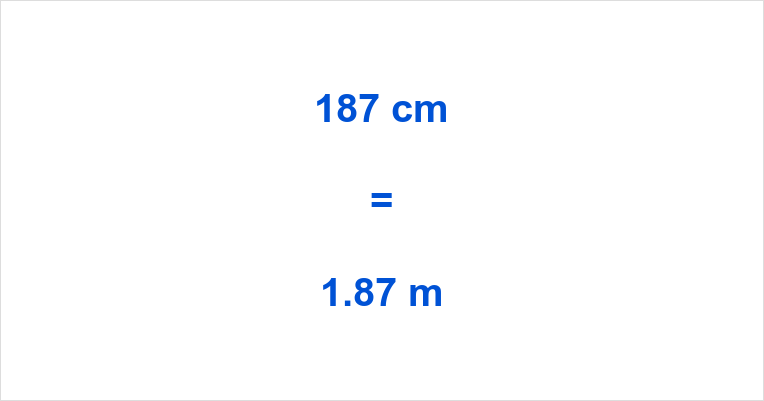 187 cm to m