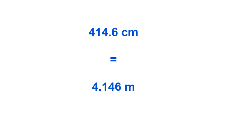 414.6 cm to m