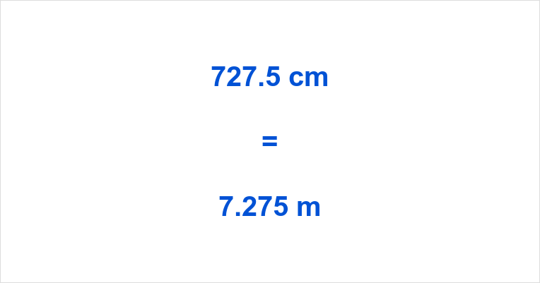 727.5 cm to m