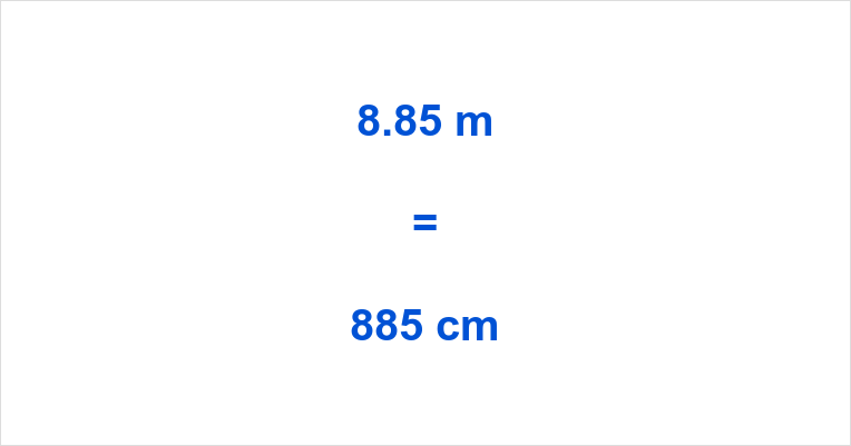 8.85 m to cm